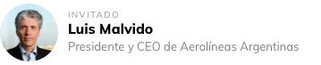 Luis Malvido - Presidente y CEO de Aerolíneas Argentinas