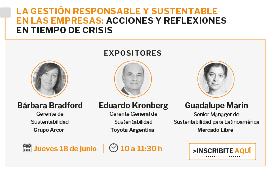 Jueves 18 de junio: La gestión responsable y sustentable en las empresas: acciones y reflexiones en tiempo de crisis